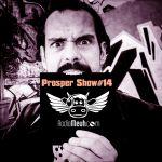 Prosper Show #14