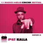 Pat Kalla Circus Mixtape Podcast