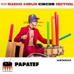 Papatef Circus Mixtape