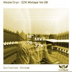 Nicola Cruz ZZK Mixtape Vol 28 Exclusive Stream-Podcast