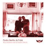 Pedro Bertho & Patxi @ La Maison de la Radio Meuh - PODCAST