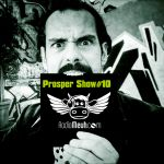 Prosper Show #10