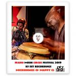 Radio Meuh Circus Festival 2019 Nickodemus & Nappy G – Replay