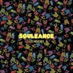 Souleance Les Mouches + P'tit Sega