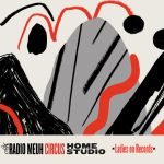 Radio Meuh Circus Festival - Home Studio - Ladies On Records