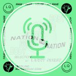 NATION TO NATION #4 Podcast