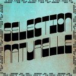 Selection Naturelle - Louison