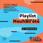Playlist MeuhBil'été - 02 Rive Gauche