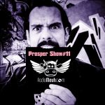 Prosper Show #11