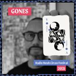 Gones - Circus Festival Podcast