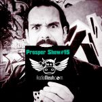 Prosper Show #15