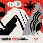 Radio Meuh Circus Festival - Home Studio - Papatef