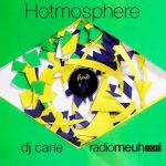 Hotmosphere #17 Podcast