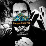 Prosper Show n16