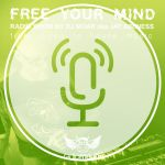 Free Your Mind #63 Podcast