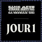 Radio Meuh Circus Festival 2021 - Jour 1
