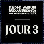 Radio Meuh Circus Festival 2021 - Jour 3