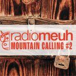 Mountain Calling #2