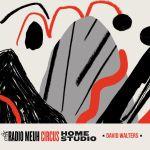 Radio Meuh Circus Festival - Home Studio - David Walters