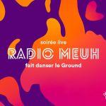 Radio Meuh au Ground Control