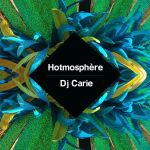 Hotmosphere #27 Podcast