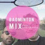 Pedro Bertho & Patxi Badminton Mix