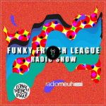 Funky French League #14 #15 Podcast