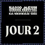 Radio Meuh Circus Festival 2021 - Jour 2